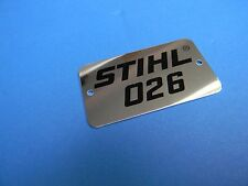 STIHL CHAINSAW NAME TAG MODEL PLATE 026 NEW # 1121 967 1506