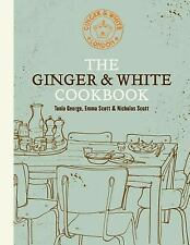 THE GINGER & WHITE COOKBOOK by Tonia George : US1-R3E : HB012 : NEW BOOK
