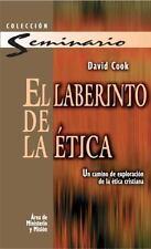 EL LABERINTO DE LA ETICA/ THE ETHICS LABYRINTH - COOK, DAVID - NEW PAPERBACK PAP
