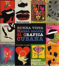 A20 Mezzo secolo di grafica cubana Buena Vista Mazzotta 2006