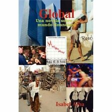 Global: Una Novela Sobre El Mundo Financiero by Isabel Alba (2008, Paperback)