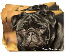 Black Pug Dog 'Love You Mum' Picture Placemats in Gift Box, AD-P97lymP