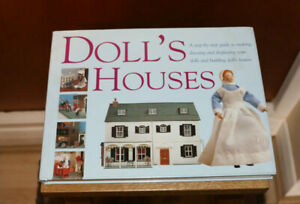 Doll's Houses, Step by step guide to making, dressing, displaying dolls