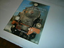 Les locomotives dans le monde par Colin Garratt trains chemin de fer