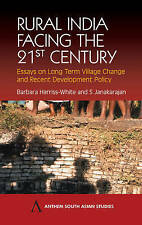 Rural India Facing the 21st Century: Essays on Long Term Village Change and Rece