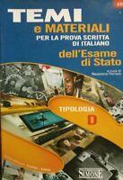 TEMI E MATERIALI PER LA PROVA SCRITTA DI ITALIANO