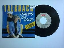 """Talkback  – Tracks Of Love  – Disco Vinile 45 giri 7"""" (Stampa Francia)"""