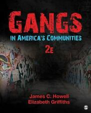 Gangs in America's Communities by Elizabeth A. Griffiths and James C. Howell...