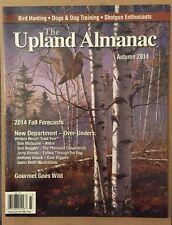 Upland Almanac Fall Forecasts Bird Hunting Dogs Guns Autumn 2014 FREE SHIPPING!