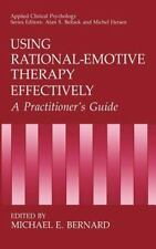 Using Rational-Emotive Therapy Effectively: A Practitioner's Guide (Ap-ExLibrary