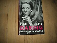 Daring Gail Sheehy Autobiography Best Selling Author of Passages Gloria Steinem