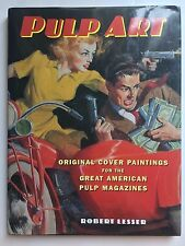 Pulp Art : Original Cover Paintings for the Great American Pulp Magazines 1997