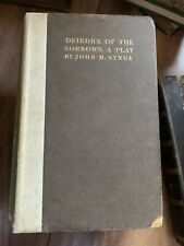 Deidre of the Sorrows: A Play (John Synge - 1911) - First Edition