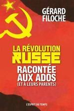 la Révolution russe   racontée aux ados (et à leurs parents) Filoche  Gerard