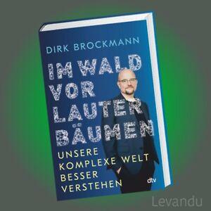 IM WALD VOR LAUTER BÄUMEN   DIRK BROCKMANN   Unsere komplexe Welt besser ...