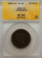 1852 Large Cent 1c Coin ANACS VF 20 Details Corroded