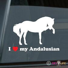 I Love my Andalusain Sticker Die Cut Vinyl Pure Spanish Horse PRE