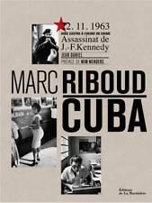 Cuba - Marc Riboud - Marc riboud - Jean Daniel - Wim Wenders - De la Martinière