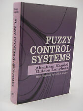 Fuzzy Control Systems edited by Abraham Kandel, Gideon Langholz 0208