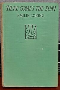 Vintage 1924 Here Comes The Sun By Emilie Loring Romance/Suspense Hardcover book