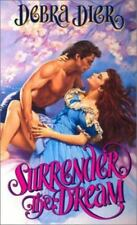 Surrender the Dream by Debra Dier (NEW)