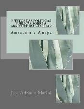 USED (LN) Efeitos das politicas publicas sobre a agricultura familiar: Amazonia