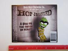 Bier Aufkleber ~ Knie Tief Gär Hop De-Ranged Quad Ipa ~ Lincoln, Kalifornien