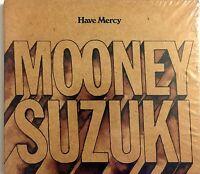 The Mooney Suzuki CD Have Mercy - Digipak (M/M - Scellé / Sealed)