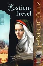 Hostienfrevel / Begine Serafina Bd. 2 von Astrid Fritz