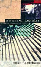 Between East and West: Across the Borderlands of Europe, Applebaum, Anne,  Book