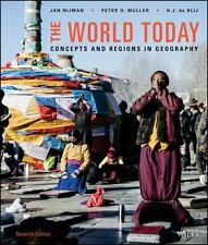 The World Today : Concepts and Regions in Geography by H. J. de Blij, Jan Nijman and Peter O. Muller (2016, Ringbound)