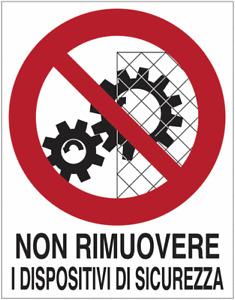 """Cartelli in PVC di divieto ISO 7010 """"Non rimuovere la protezione"""""""