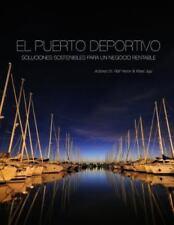 El Puerto Deportivo - Soluciones Sostenibles para un Negocio Rentable by Ralf...