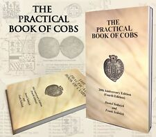 Sedwick's Practical Book of Cobs Spanish Colonial Coins & Shipwreck Reference