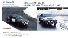 DECALS CALCA 1 43 NISSAN 240 RS N° 62 RALLY WRC MONTE CARLO 1985 MONTECARLO