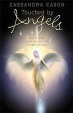 (Good)-Touched by Angels: How to Bring Angels into Your Life to Light Your Way (