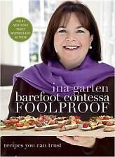 Barefoot Contessa Foolproof: Recipes You Can Trust by Ina Garten (Hardback)
