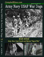 WAR DOGS Army USAF USCG Films WW2 Korea Vietnam War DVD