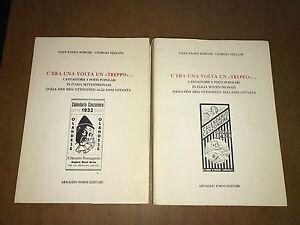 ... BORGHI, VEZZANI - C'ERA UNA VOLTA UN TREPPO - FORNI EDITORE, 1988 - 2 VOLUMI