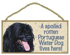 Spoiled Rotten Portuguese Water Dog 5 x 10 Wood SIGN Plaque USA Made