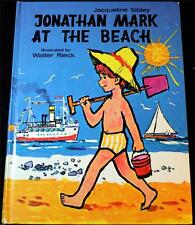 1970 Jonathan Mark At The Beach Jacqueline Sibley Vintage Hardcover
