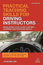 Practical Teaching Skills for Driving Instructors Paperback