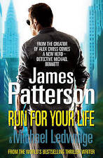 RUN FOR YOUR LIFE by JAMES PATTERSON & MICHAEL LEDWIDGE.   BRAND NEW