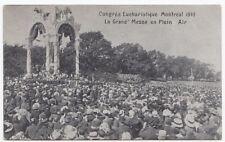 Messe Congrés Eucharistique 1910 MONTREAL Quebec Canada Federated Press Postcard