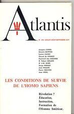 REVUE ATLANTIS. N°294  JUILLET-AOUT-SEPTEMBRE 1977. LES CONDITIONS DE SURVIE...