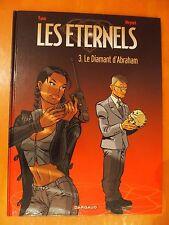Les Eternels Tome 3. Le Diamant d'Abraham. Yann & Meynet. Dargaud EO