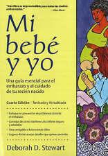 Baby and Me / Mi Bebe y Yo : Una Guia Esencial Para El Embarazo y El Cuidado de