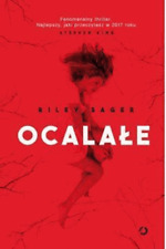 Riley Sager Ocalale - NEW