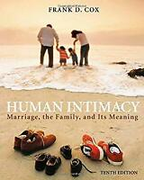 Human Intimacy : Marriage, the Family, and Its Meaning with InfoTrac
