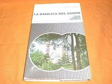 la basilica del santo guida storico artistica 1966